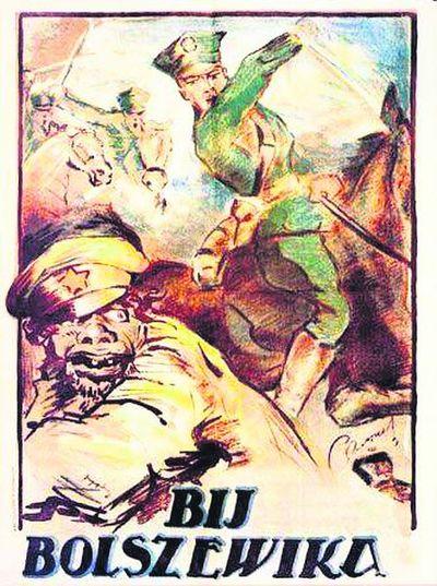 """Польский плакат. Лихой улан и лозунг: """"Бей большевика!"""""""
